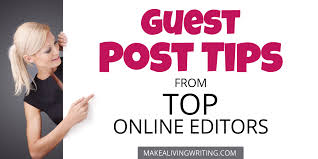 guest post tips top online editors vent about writers