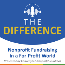 The Difference: Nonprofit Fundraising in a For-Profit World