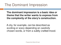 descriptive writing  dominant impression prepared by maria ahmad 9