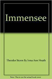 Immensee: Theodor Storm By Irma Ann Heath: Amazon.com: Books