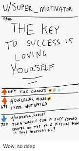 Usuper_motivatdr The Key To Success Is Loving Off The Charts