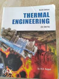 Thermal engineering by r.k rajput ninth Ed and r&d data book ...
