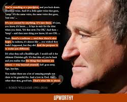 Robin Williams Quote Gorgeous A Haunting But Hopeful Quote From A 48 Interview With Robin Williams