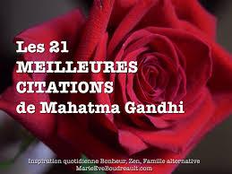 Les 21 Meilleures Citations De Mahatma Gandhi Et Comment Les