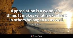 I Appreciate You Quotes For Loved Ones Appreciation Quotes BrainyQuote 32