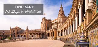 4 5 days in andalucia the ultimate