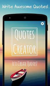 Quotes Creator Apps Classy Quotes Creator APK Download Free Photography APP For Android