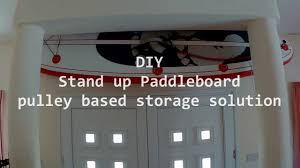 diy sup pulley storage solution