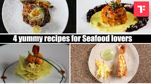 4 yummy recipes for Seafood lovers ...