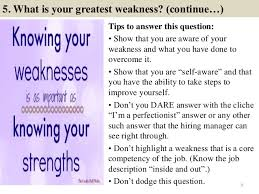 what is your weakness interview question 80 faculty interview questions with answers