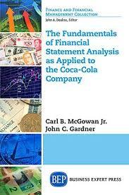 the best financial statement analysis ideas   the fundamentals of financial statement analysis a ebook by jr carl b