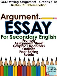 best argumentative essay ideas argumentative argument essay ccss aligned grades 7 12