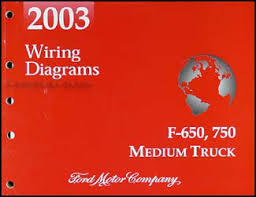 ford f750 service manuals shop owner maintenance and repair 2003 ford f650 f750 medium truck wiring diagram manual original