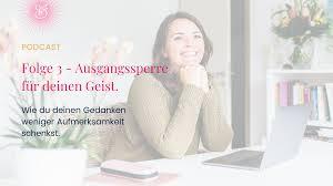 Podcast Folge 3 Ausgangssperre Für Deinen Geist Carina Schimmel