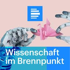 Wissenschaft im Brennpunkt - Deutschlandfunk