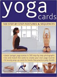 yoga cards 100 step by step postures sequences judy smith 9780754825302 amazon books
