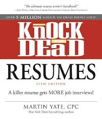 Resume Writing 101 Delectable Knock 'em Dead Resumes A Killer Resume Gets More Job Interviews