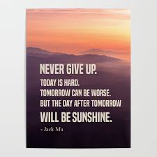 Never Give Up Motivational Quotes Poster By Kick Ass Art