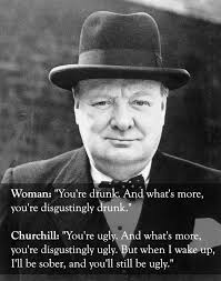 Winston Churchill Quotes Funny Stunning The 48 Smartest Comebacks Of All Time Funny To Me Pinterest