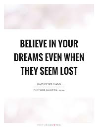 Lost Dream Quotes