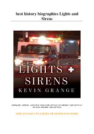 Lights And Sirens The Education Of A Paramedic Best History Biographies Lights And Sirens