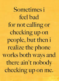 Quotes Works The Phone Works Both Ways True Quotes Phone Call