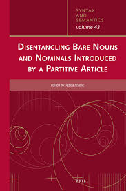 The contributions of this volume offer new perspectives on the relation between syntax and information structure in the history of germanic and romance languages, focusing on english, german, norwegian, french, spanish and portuguese, and both from a synchronic and a diachronic perspective. Chapter 3 Bound To Be Bare And Partitive Marked Noun Phrases In Romance Languages And The Emergence Of Prominence Conditioned Patterns In Disentangling Bare Nouns And Nominals Introduced By A Partitive Article