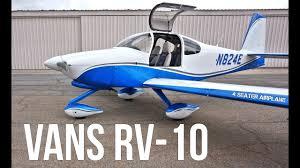 Best Light Aircraft Vans Rv 10 Best Performance Airplane On A Budget