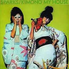 <b>SPARKS</b> - <b>Kimono</b> My House - Amazon.com Music