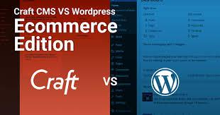 Craft CMS vs WordPress | Craft CMS Review | Craft Ecommerce