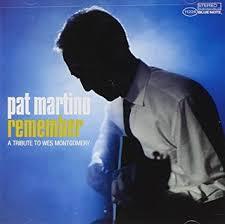 <b>Pat Martino</b> - Remember:A Tribute To Wes - Amazon.com Music