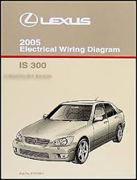 2005 lexus is 300 electrical wiring diagram manual original image is loading 2005 lexus is 300 electrical wiring diagram manual
