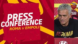 CONFERENZA STAMPA | José Mourinho alla vigilia di Roma-Empoli - YouTube
