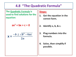 you just need to solve these steps and you will ultimately get the answer these steps also help you to understand the quadratic formula concept as well
