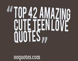 Teenage Love Quotes