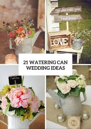 Watering Cans On Your Wedding Decor  21 Cute Ideas To Incorporate Them
