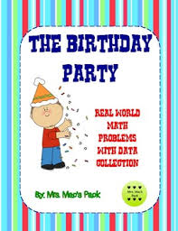 The Birthday Party Math Activity Data Word Problem In The Real World