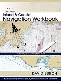 Electronic Charts Uk Inland And Coastal Navigation Workbook For Use With Paper