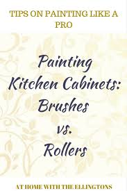 painting kitchen cabinet doors brushes vs rollers
