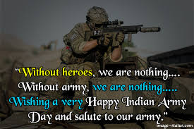 Happiness Indian Army Day 2019 Wishes Images Quotes Status Hd
