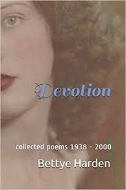 Amazon.com: Devotion: collected poems 1938 - 2000 (9781695862234): Harden, Bettye,  Harper, Leslie Harden: Books