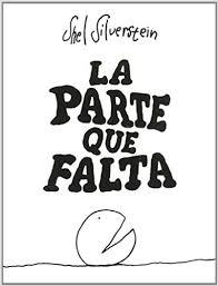 The Missing Piece Shel Silverstein La Parte Que Falta The Missing Piece Spanish Edition Shel