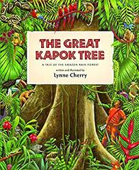 Great Kapok Tree: A Tale of the Amazon Rain Forest (Rise and Shine):  Amazon.co.uk: Cherry, Lynne: 9780152026141: Books