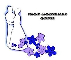 Funny Anniversary Quotes Amazing Funny Anniversary Quotes