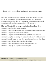 Ob Gyn Medical Assistant Salary Top 8 Ob Gyn Medical Assistant Resume Samples