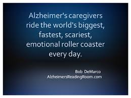 Alzheimers Quotes Cool 48 Quotes For Alzheimer's Caregivers Alzheimer's Reading Room