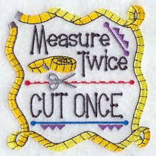 Image result for measure twice cut once