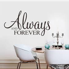 Bedroom Wall Quotes Stunning Always Forever Wall Sticker Living Room Bedroom Wall Art Quotes 48