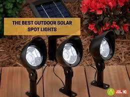 Powerful Solar Landscape Lights Best Outdoor Solar Spot Lights With High Lumens 2019