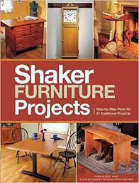 Popular furniture wood Dining Popular Woodworkings Shaker Furniture Projects Stepbystep Plans For 31 Traditional Projects Paperback May 30 2014 Amazoncom Popular Woodworkings Shaker Furniture Projects Stepbystep Plans